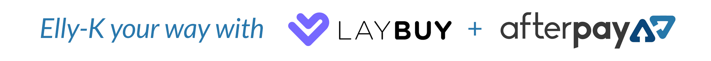 Pay with Laybuy & Afterpay at Elly-K